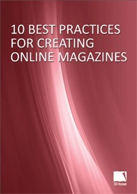 10 Best Practices For Creating Online Magazines